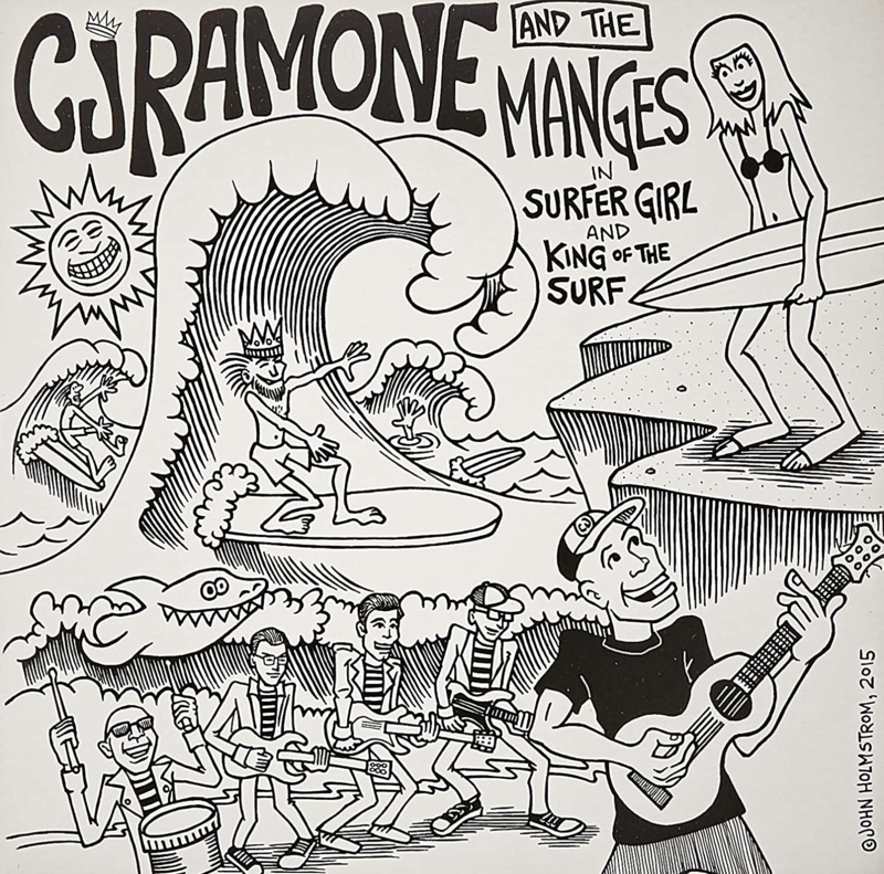 """CJ Ramone and The Manges - Surfer Girl / King Of The Surf 7"""""""