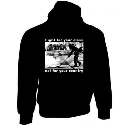 Fight For Your Class - Hooded Sweater