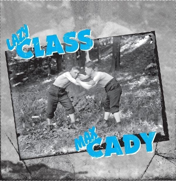 Lazy Class / Max Cady LP
