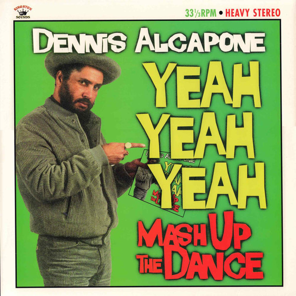 Dennis Alcapone ‎- Yeah Yeah Yeah Mash Up The Dance LP