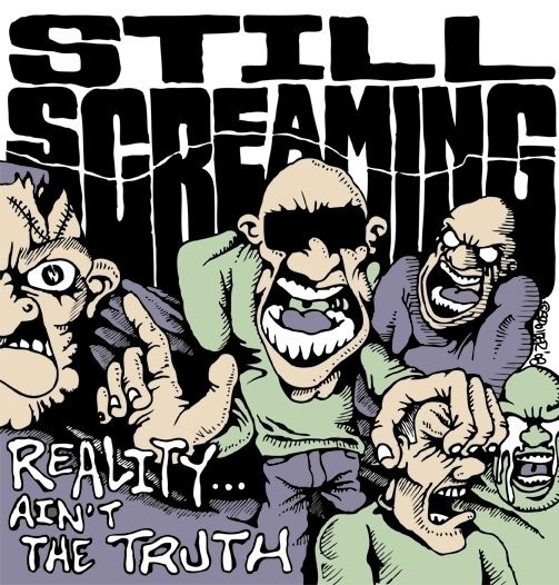 Still Screaming - Reality Ain't The Truth EP