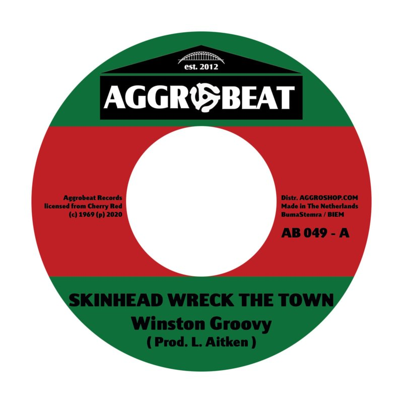 Winston Groovy / Laurel Aitken -  Skinhead A Wreck The Town / Moon Rock 7""