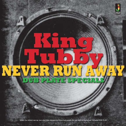King Tubby - Never Run Away - Dub Plate Specials LP