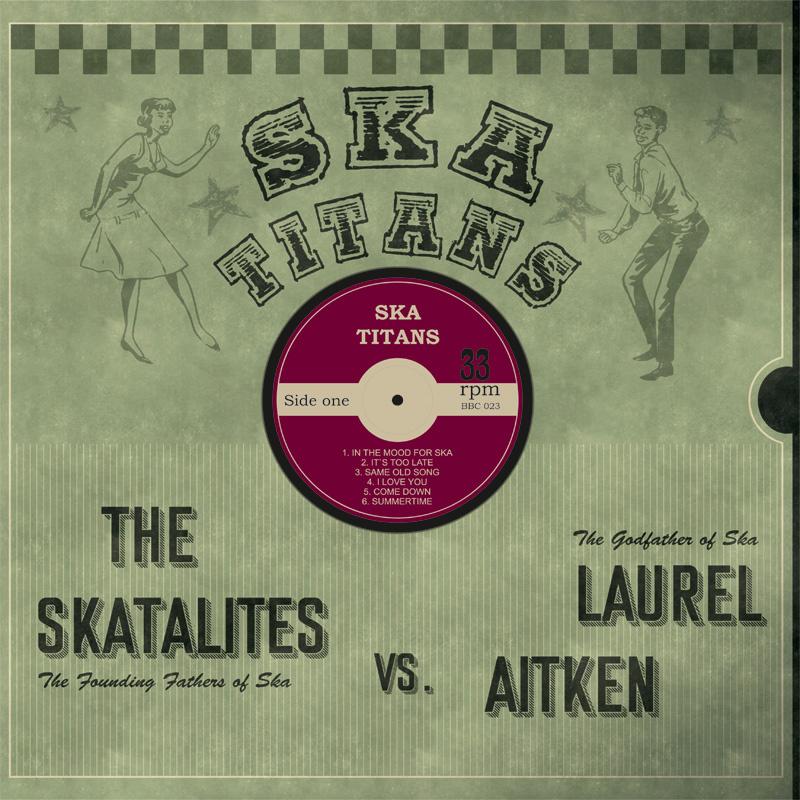 Laurel Aitken & The Skatalites - Ska Titans LP