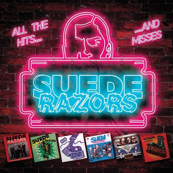 Suede Razors ‎- All The Hits... And Misses LP
