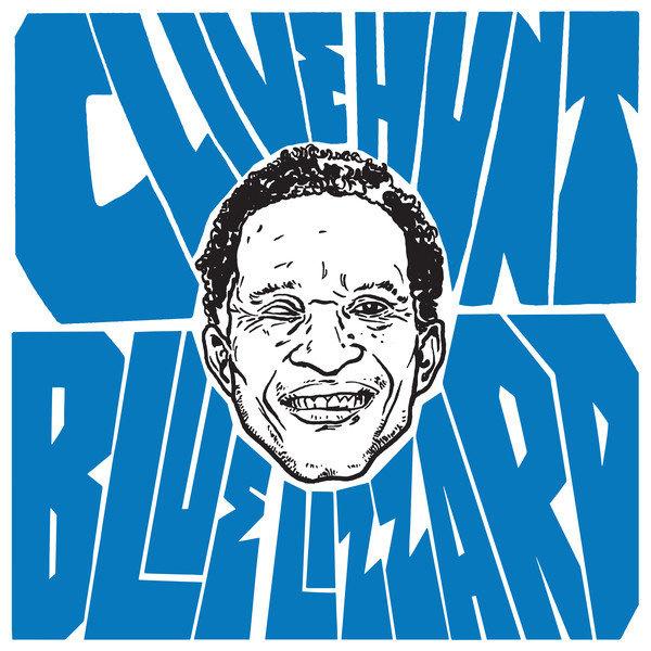 Clive Hunt - Blue Lizzard LP