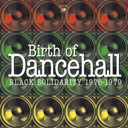 Various - Birth Of Dancehall (Black Solidarity 1976-1979) LP