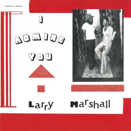 Larry Marshall - I Admire You LP