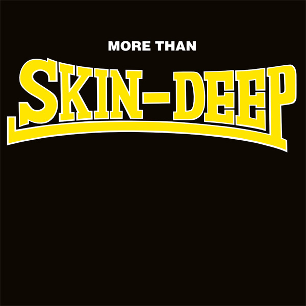 Skin Deep - More Than Skin Deep LP
