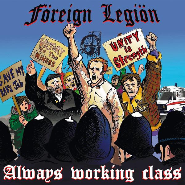Föreign Legiön - Always Working Class LP
