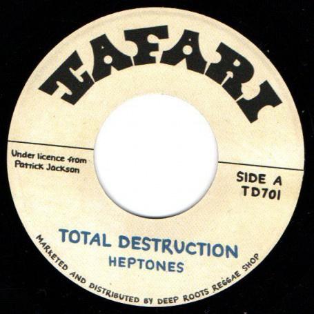 """The Heptones / Baba Leslie - Total Destruction / Revolution 7"""""""