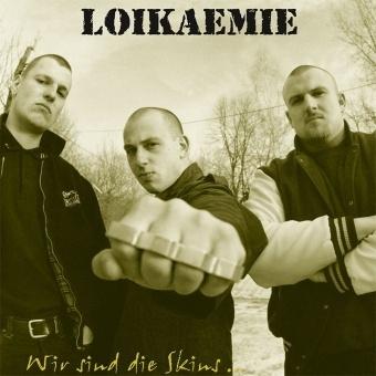 Loikaemie - Wir Sind Die Skins CD