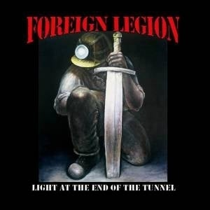 Foreign Legion - Light At The End Of The Tunnel LP