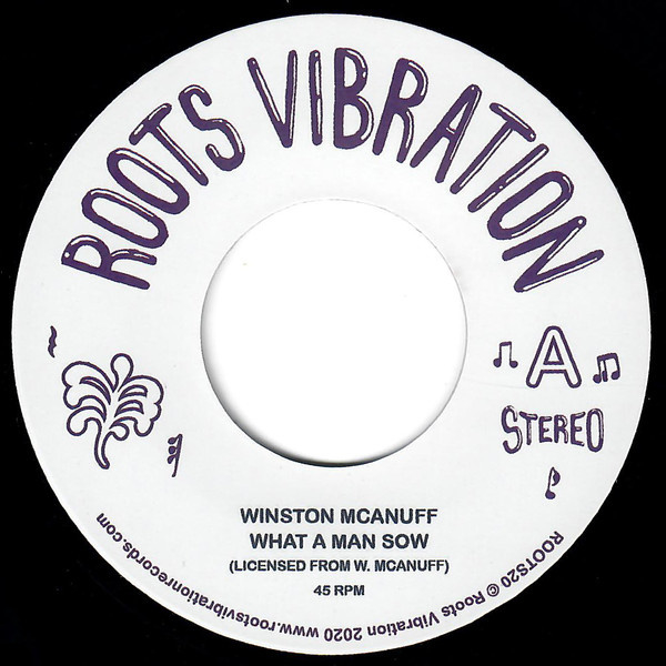 Winston McAnuff - What A Man Sow 7""