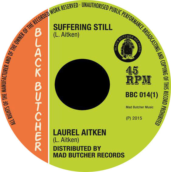 Laurel Aitken - Suffering Still / Reggae 69 7""