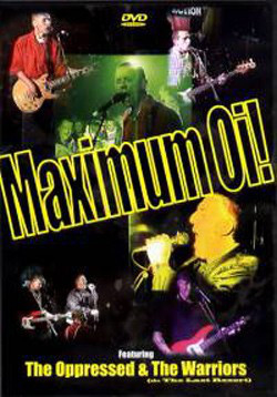 Oppressed, The / Warriors, The - Maximum Oi! DVD