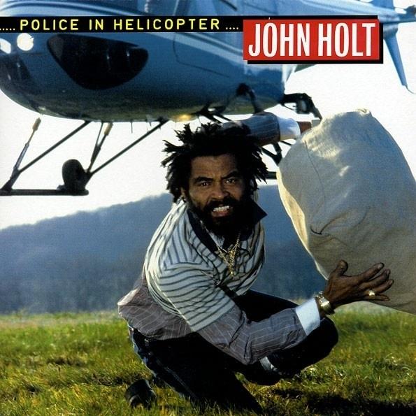 John Holt - Police In Helicopter LP