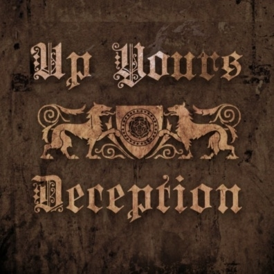 """Up Yours - Deception 10"""""""