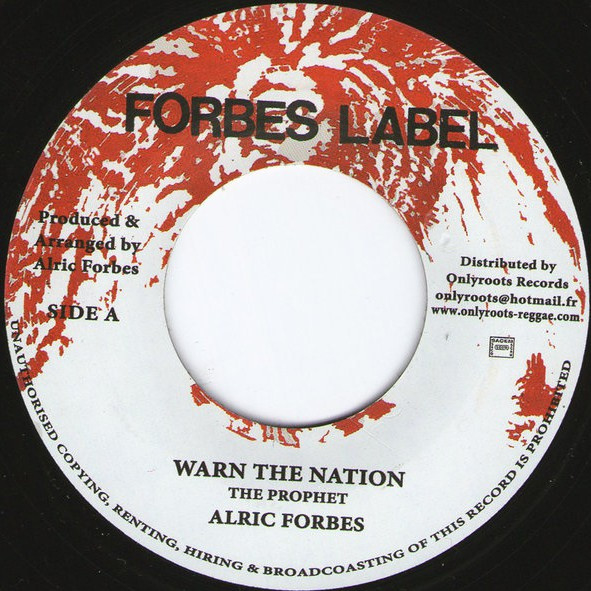 Alric Forbes - Warn The Nation 7""