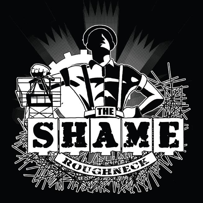 The Shame - Roughneck EP
