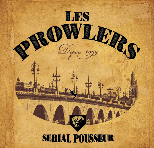 The Prowlers - Serial Pousseur 7""