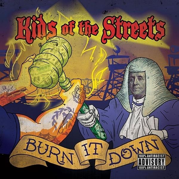 Kids Of The Streets - Burn It Down LP
