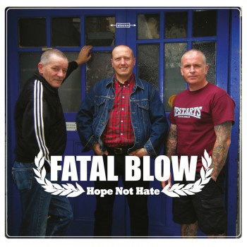 Fatal Blow - Hope Not Hate EP