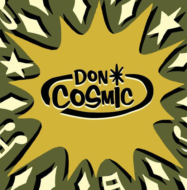 """Don Cosmic - Iguana Dance / Solid Rock-A-Bye 7"""""""