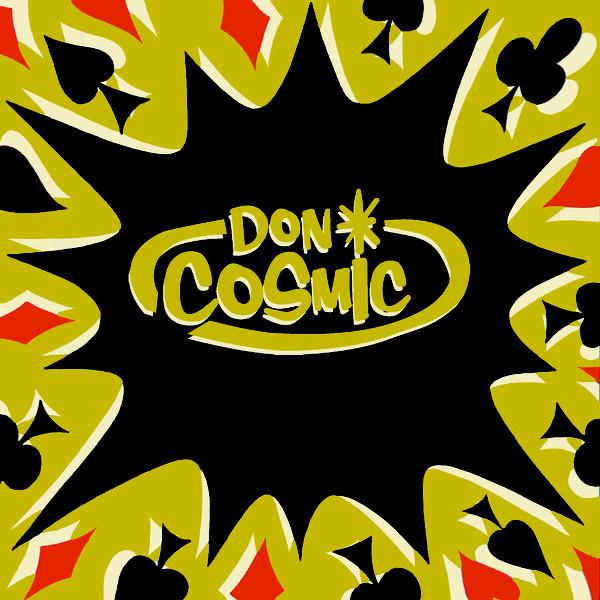 """Don Cosmic - Don Blues / Walking'Round 7"""""""