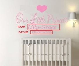 "Quote Our Little Princess ""Naam"" ""Datum"" muursticker"