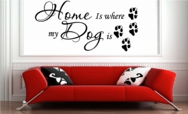 Home is where my dog is muursticker