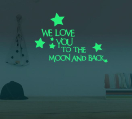 Glow in the dark quote we love you to the moon and back muursticker