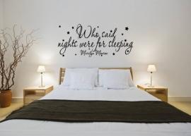 Marilyn Monroe - Who said nights were for sleeping