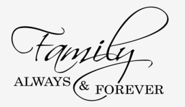 Family always and forever muursticker quote
