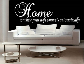 Home is where your wifi connects automatically