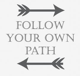 Follow your own path met pijlen