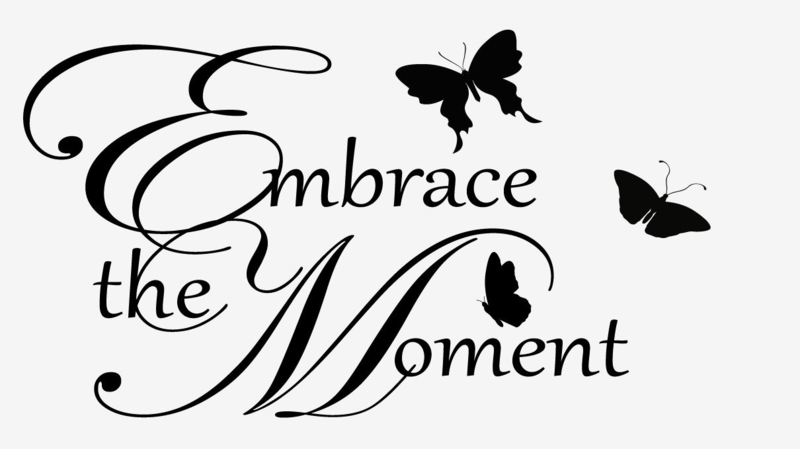 Embrace the moment met vlinders