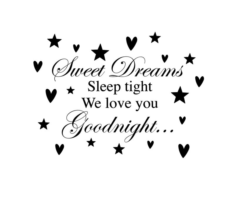 Muursticker tekst: Sweet dreams sleeptight we love you goodnight...