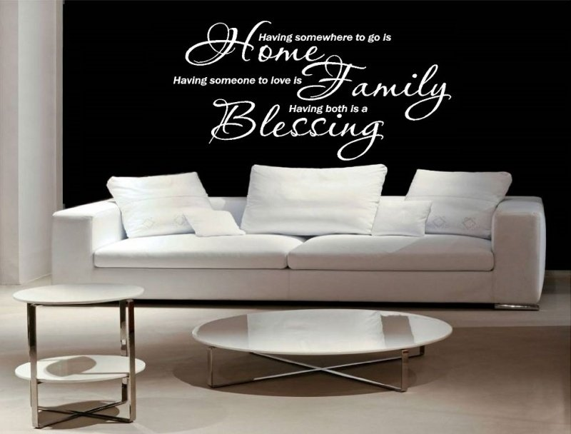 Having somewhere to go is home, having someone to love is family, having both is a blessing