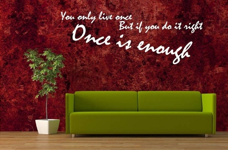 YOLO You Only Life Once, But if you do it right...