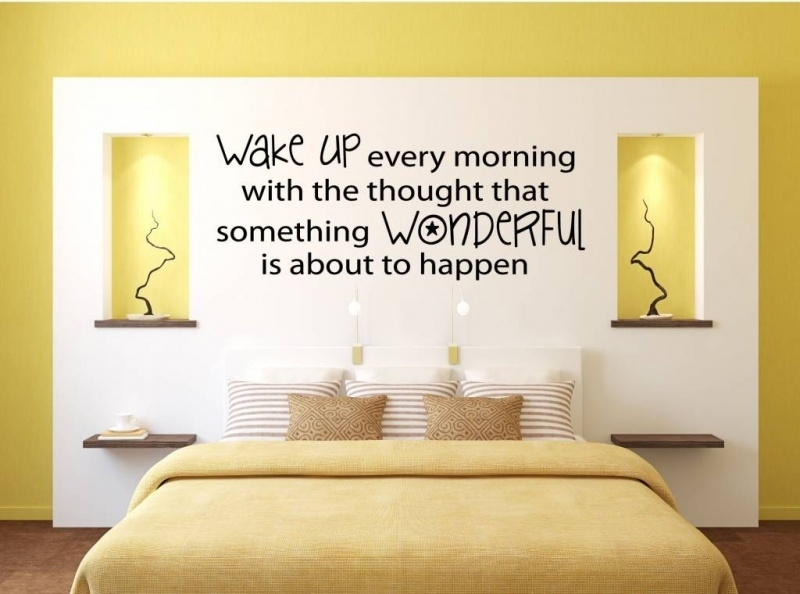 Wake up every morning with the tought that something wonderful is about to happen