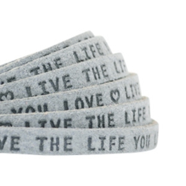"Leder ""live the life you love"" grey 5mm (DQ)"