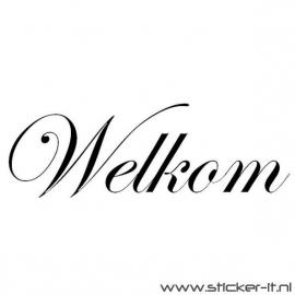 Welkom (div. lettertypen, afmetingen en kleuren)