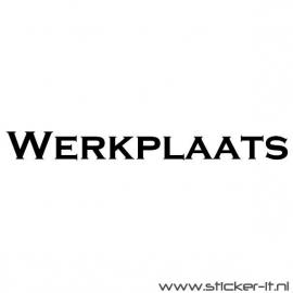 Werkplaats (div. lettertypen, afmetingen en kleuren)