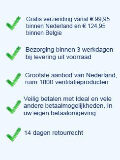 Uw voordelen om bij Ventilatie-store.nl te winkelen!