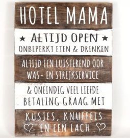 Tekstbord 'Hotel Mama'
