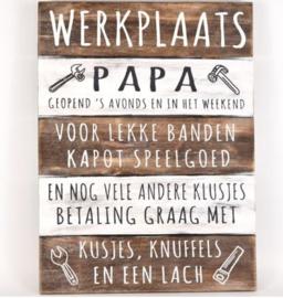 Tekstbord 'Werkplaats Papa'