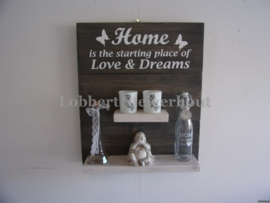 Nieuw! Steigerhouten Wandbord Home is the Starting place of love and dreams 50 (b) x 60 (h) cm