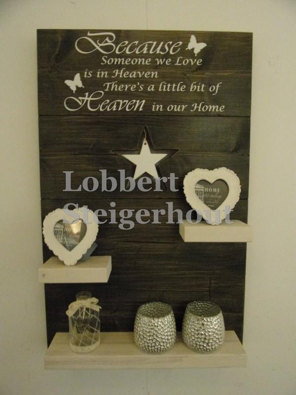 Wand (Gedenk) bord Because someone we love is in Heaven 80 x 50 cm, 2 kleuren beits met ster