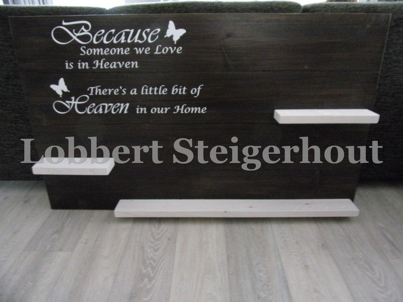 Steigerhouten Wandbord Because someone we love is in Heaven, 2 kleuren beits, 125x80 cm